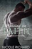 Waiting on Faith (She's Beautiful Series Book 2)