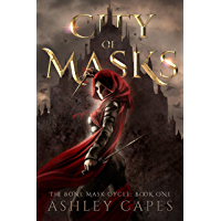 City of Masks: (An Epic Fantasy Adventure) (The Bone Mask Cycle Book 1) (English Edition)