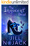 The Innocent Dead: A Witch Cozy Mystery (The Maid, Mother, and Crone Paranormal Mystery Series Book 1)