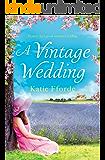 A Vintage Wedding: Perfect feel good summer reading