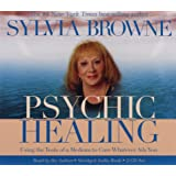 Psychic Healing 2-CD: Using the Tools of a Medium to Cure Whatever Ails You