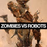 img - for Zombies vs. Robots (2015-) (Issues) (10 Book Series) book / textbook / text book