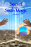 Secret of the Sixth Magic, 2nd edition (Magic by the Numbers)