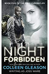 Night Forbidden (The Envy Chronicles Book 5) Kindle Edition