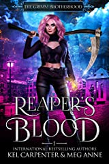 Reaper's Blood (The Grimm Brotherhood Book 1) Kindle Edition