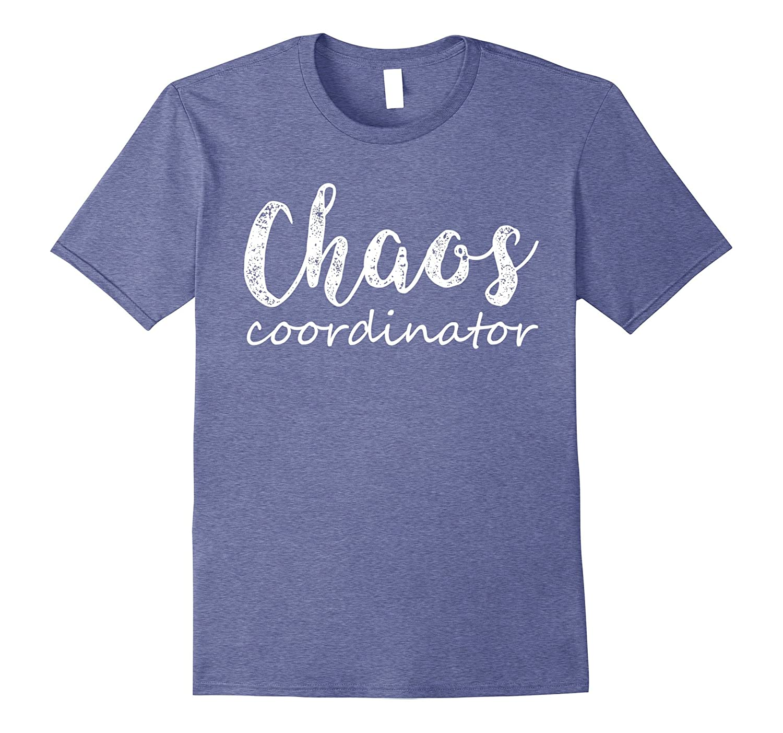 Chaos Coordinator TShirt - Vintage Shirt-SFS