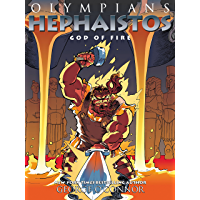 Olympians: Hephaistos: God of Fire (English Edition)
