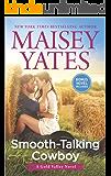 Smooth-Talking Cowboy: A Cowboy Romance (A Gold Valley Novel Book 1)