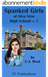 Spanked Girls of Glen View High School - 1 (English Edition)