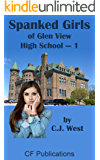 Spanked Girls of Glen View High School - 1