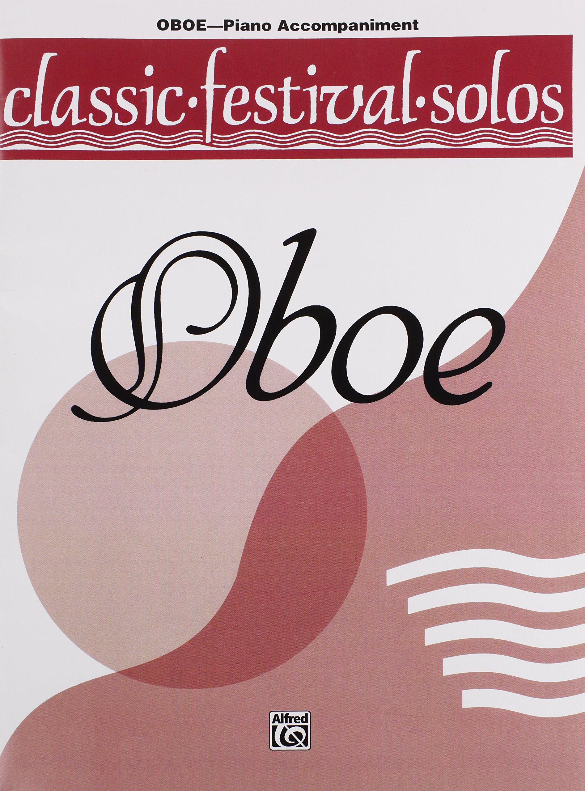 Classic Festival Solos (Oboe), Volume 1 Piano Acc. Book