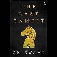 Last Gambit, The