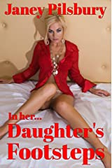 In Her Daughter's Footsteps: A Journey into a Sexual HELL... Kindle Edition