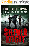 The Last Town #5: Fleeing the Dead