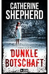 Dunkle Botschaft: Thriller (German Edition) Kindle Edition