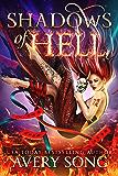 Shadows of Hell (Demon Masketeer Institute Book 1)