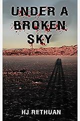Under A Broken Sky Kindle Edition