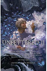 Unfettered II Hardcover
