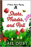 Shake Murder And Roll (A Bunco Babes Mystery)