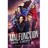 Malfunction (Dark Desires Origins Book 1)