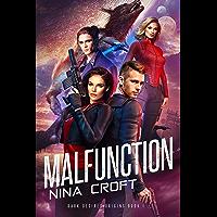 Malfunction (Dark Desires Origins Book 1) book cover