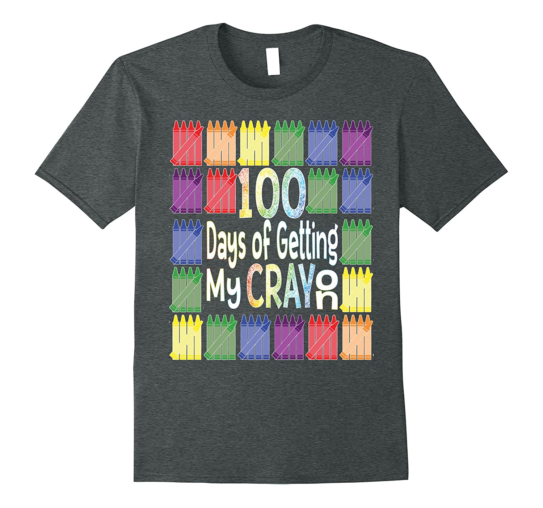 100 Days of School Get My Cray On Tshirt-TH