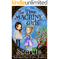 Secrets: A Chapter Book Series With Stories From History (The Time Machine Girls 1)