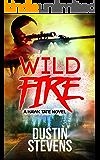 Wild Fire: A Suspense Thriller (A Hawk Tate Novel Book 6)
