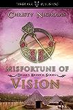 Misfortune of Vision: Druid's Brooch Series: #4