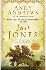 Just Jones: Sometimes a Thing Is Impossible . . . Until It Is Actually Done (A Noticer Book) Kindle Edition