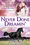 Never Done Dreamin' (The Dunleavy Legacy Book 3)