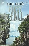 First Fall: An Anthology (Bones of Eden Book 1)