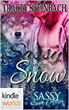 Sassy Ever After: Sassy in The Snow (Kindle Worlds Novella)