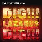 Dig Lazarus Dig (Vinyl)