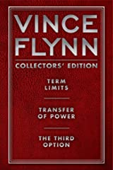 Vince Flynn Collectors' Edition #1: Term Limits, Transfer of Power, and The Third Option (A Mitch Rapp Novel) Kindle Edition