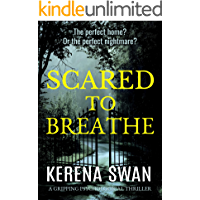 Scared to Breathe: a gripping psychological thriller