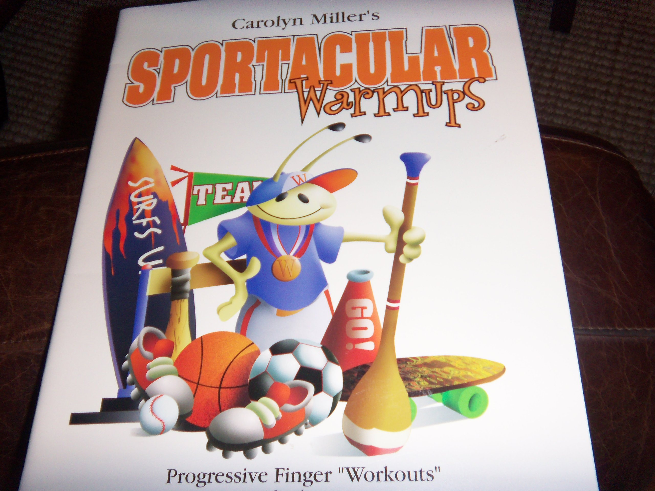 Sportacular Warmups Progressive Finger workouts for the Elementary Level Piano Student Bk 3