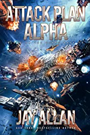 Attack Plan Alpha (Blood on the Stars Book 16)