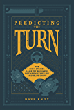 Predicting The Turn: The High Stakes Game Of Business Between Startups And Blue Chips
