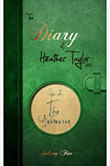 The Arboretum (The Diary of Heather Taylor Book 2) Kindle Edition