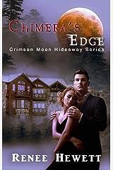 Crimson Moon Hideaway: Chimera's Edge Kindle Edition