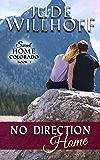 No Direction Home (Sweet Home Colorado Book 1)