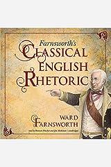 Farnsworth's Classical English Rhetoric Audible Audiobook