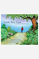 Little Boy Gan: From Passion-Filled Everland Kindle Edition
