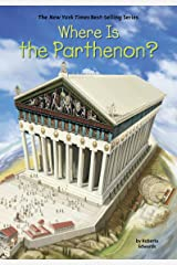 Where Is the Parthenon? (Where Is?) Kindle Edition