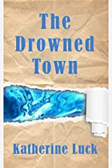 The Drowned Town Kindle Edition
