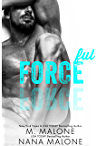 Forceful(FREE, Enemies to Lovers, Military Romance, Shameless Series)