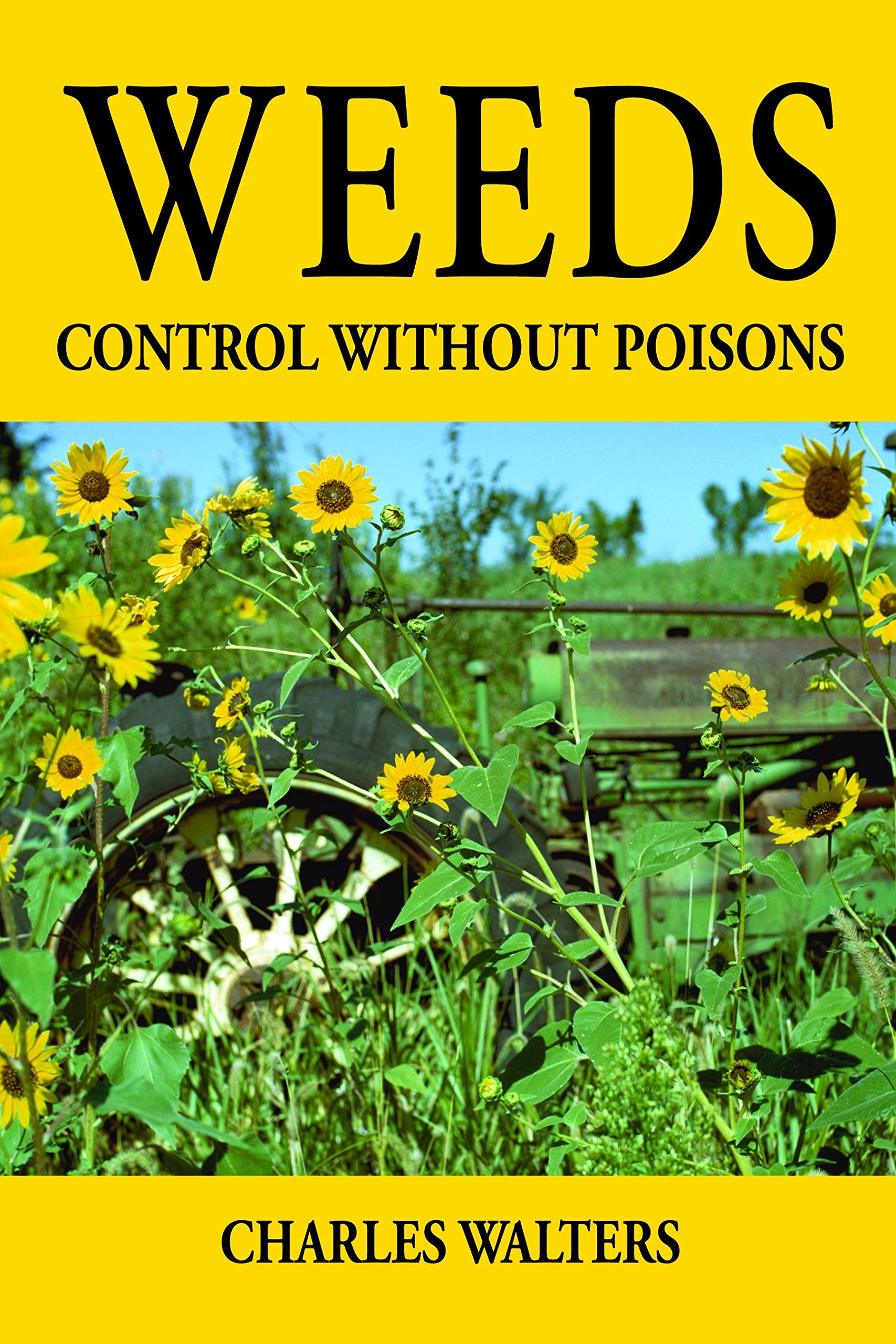 Weeds — Control Without Poisons  English Edition
