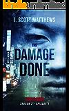 The Damage Done (Tokyo Noir Season 2 Book 1)