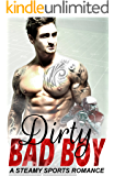 Dirty Bad Boy: A Steamy Sports Romance Bundle